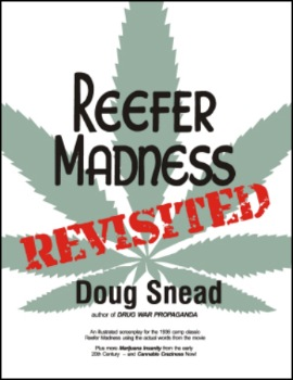 Reefer Madness: Revisited