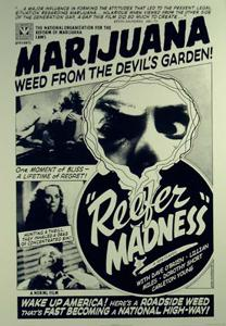 Reefer Madness! - Weed fom the Devil's Garden!